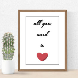 Plakat typograficzny z sercem All you need is - 7350