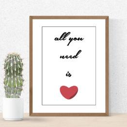Plakat typograficzny z sercem All you need is - 7350