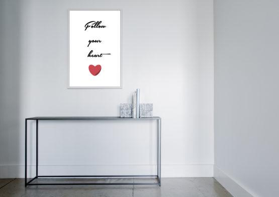 Inspirujący plakat typograficzny follow your heart - 7901