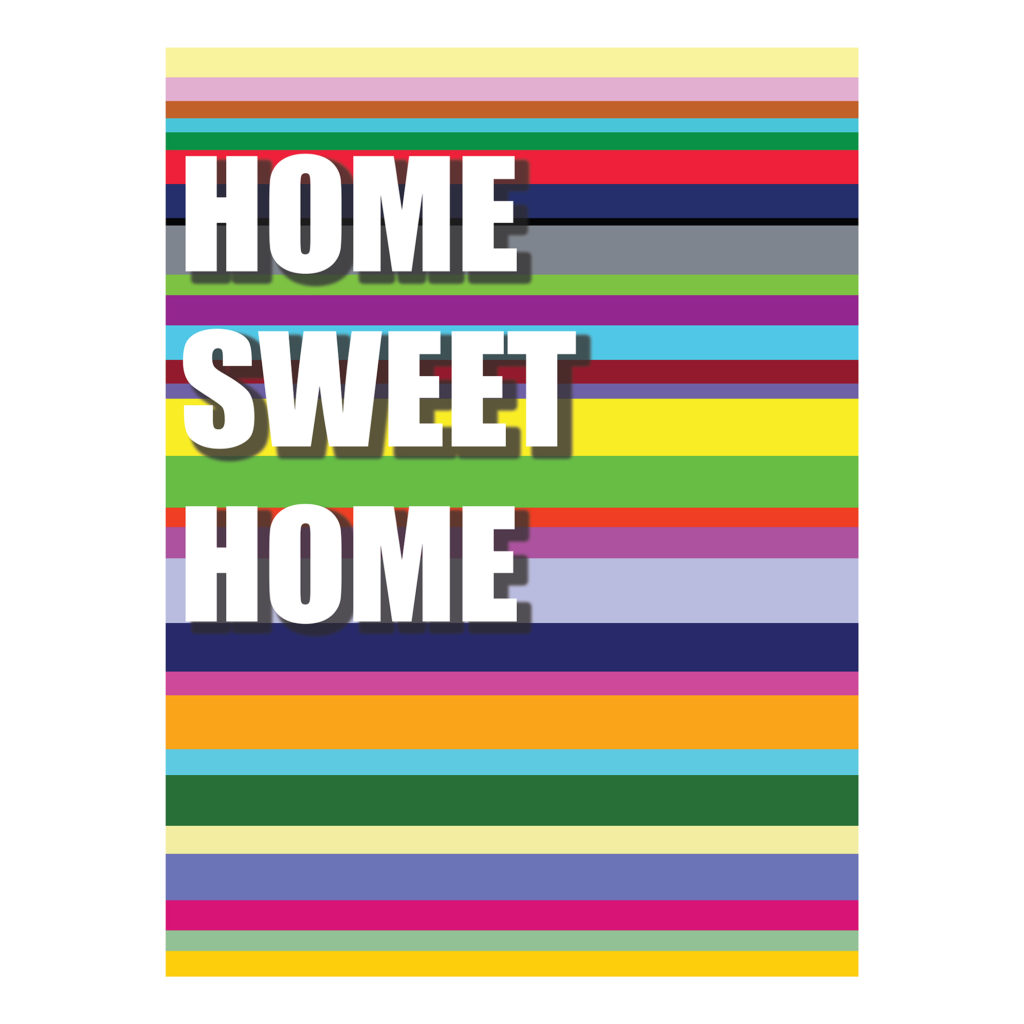 Home sweet home poster design