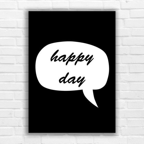 Happy day plakat czarno biały - 6509 - Plakat