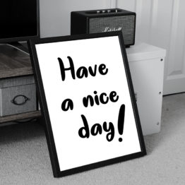 Have a nice day plakat