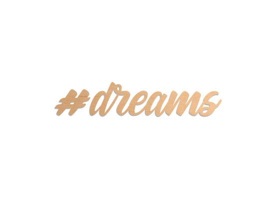 Napis ze sklejki dreams
