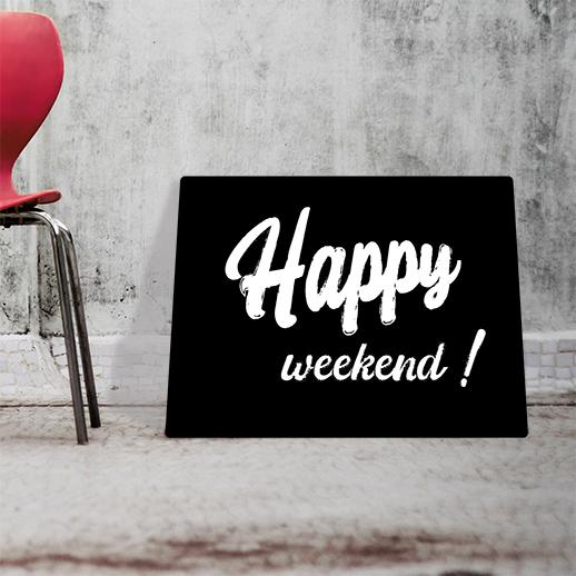 Obraz na drewnie z napisem happy weekend